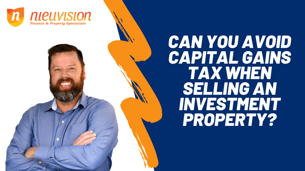how to avoid capital gains tax when selling an investment property
