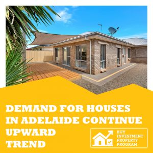 Demand For Houses In Adelaide